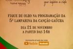 Neste sábado acontece a 5ª Lamparina da Canção Gaúcha