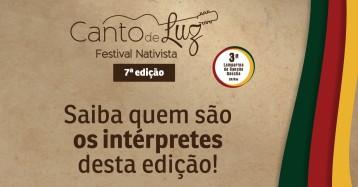 Conheça os intérpretes do Canto de Luz - 7ª edição