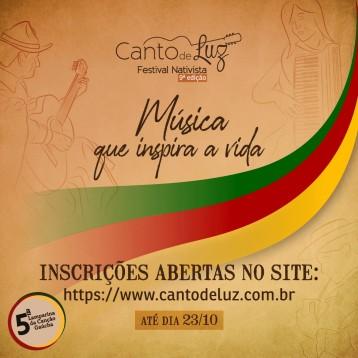 Estão abertas as Inscrições para a 9ª edição do Canto de Luz e 5ª Lamparina da Canção Gaúcha